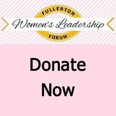 WCOF Fullerton Womens Leadership Forum Donate Now